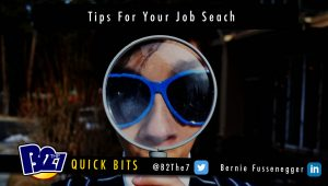 B2The7 Quick Bits - Tips For Your Job Search