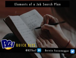 The latest B2The7 Quick Bits - Elements of a Job Search Plan